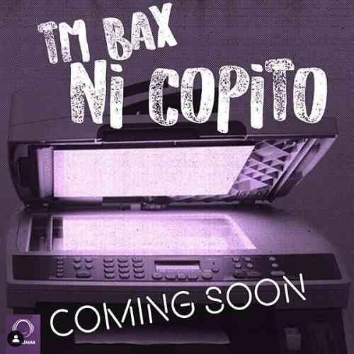 دانلود آهنگ جدید تی ام بکس به نام نی کپیتو